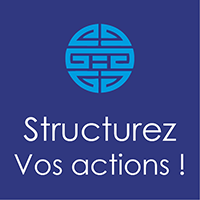 Structurez vos actions !